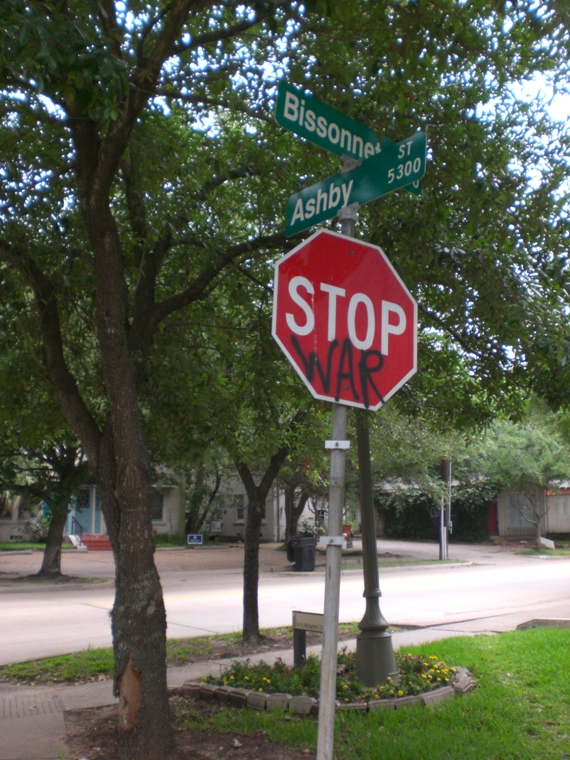 stop war – bissonnet & ashby houston texas