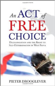 west papua - an act of free choice