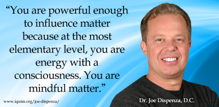 Break the Addiction to Negative Thoughts & Emotions to Create What You Want – Dr. Joe Dispenza