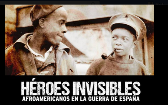 Héroes invisibles – afroamericanos en la Guerra Civil española – 28 deabril